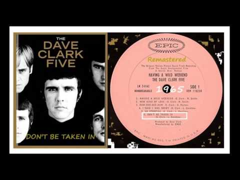 Dave Clark Five - Dont be Taken in