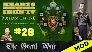 Hearts of Iron 4 - Great War Mod - Russian Empire - Episode 28