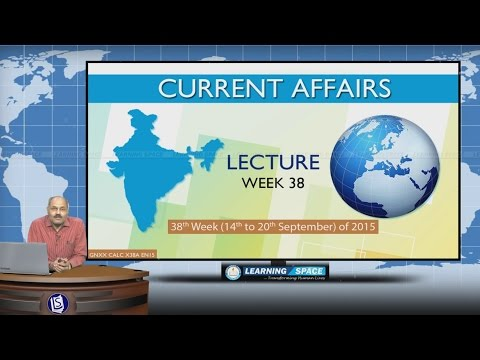 Current Affairs Lecture 38th Week (14th Sep to 20th Sep) of 2015