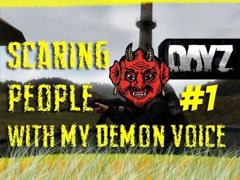 DayZ - Scaring People with a Demon Voice
