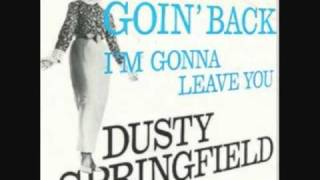 Dusty Springfield - I'm Gonna Leave You