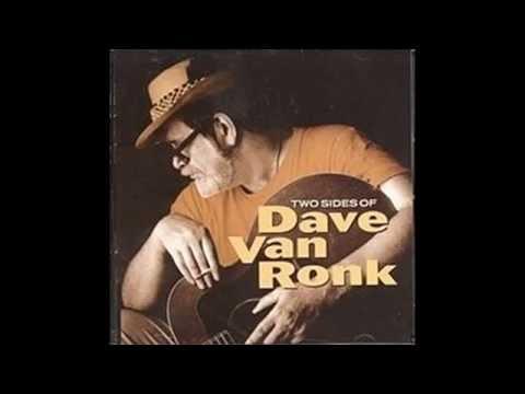 Dave Van Ronk - Green, Green Rocky Road