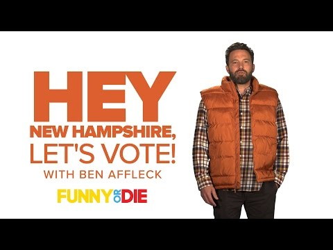 Hey New Hampshire, Let's Vote! with Ben Affleck