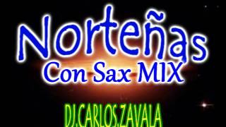 Norteñas Con Sax Mix (December Edition)- Dj Carlos Zavala®