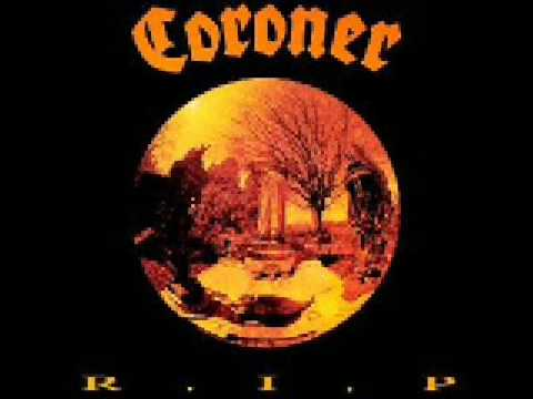 Coroner - Reborn Through Hate