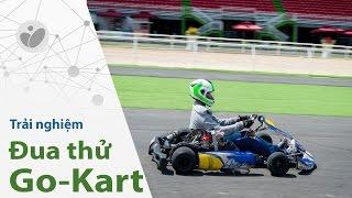 Xe.Tinhte.vn | Đua thử Go-Kart ở trường đua Đại Nam