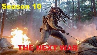 The Walking Dead Season 10 - The NEXT War