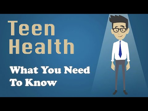 Teen Health - What You Need To Know