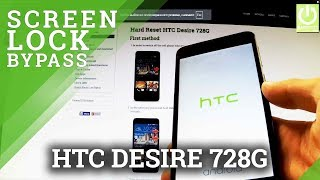 How to Remove Pattern in HTC Desire 728G - Hard Reset in HTC