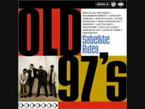 Old 97s - Designs On You