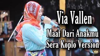 Via Vallen - Maaf Dari Anakmu Koplo SERA ( live bukber vyanisty 2019 )