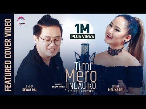 Timi Mero Jindagiko || Featured cover video || Melina Rai || Rewat Rai