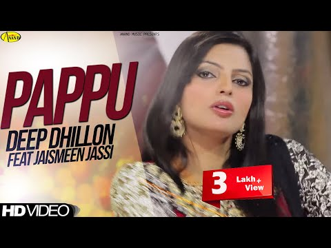 Pappu Deep Dhillon Feat Jaismeen Jassi || Official Video ||  2014 - Anand Music video