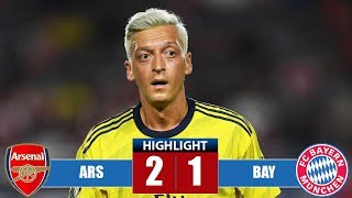 Arѕеnаl vs Bаyеrn Munісh 2-1 Highlights & All Goals (18/07/2019)