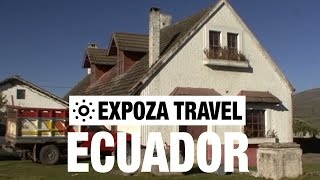 Ecuador Travel Video Guide