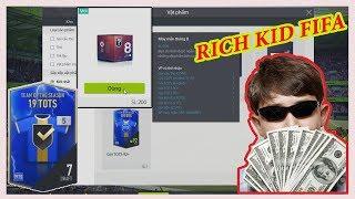 Vodka Quang   Rich Kid 2k4 Fifa chơi lớn với 6 củ quyết săn +5 TOTS