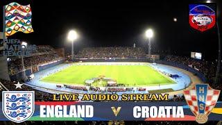 CROATIA vs ENGLAND | UEFA NATIONS LEAGUE | LIVE AUDIO STREAM (NO GOALS OR HIGHLIGHTS) 12 /10/2018