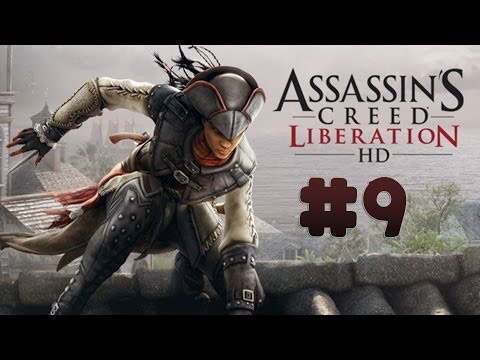 Assassin's Creed: Liberation HD - Walkthrough - Part 9 - The Laos Guide You (PC) [HD]