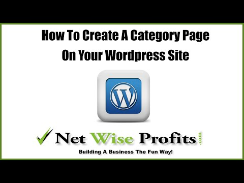 How To Create A Wordpress Category Page On Your Site