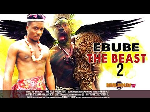 Ebube The Beast 2 - Nigerian Nollywood Movies