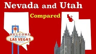 Nevada and Utah Compared