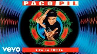 Paco Pil - Viva La Fiesta
