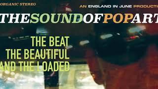 The Sound Of Pop Art - Summer Sunshine (2018) (Audio)