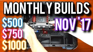 Why Is RAM SO EXPENSIVE?? November 2017 [Monthly Builds 3]