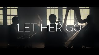 Let Her Go Sos