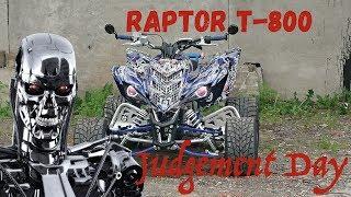 Project Yamaha Raptor T-800 / Terminator