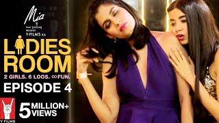 Ladies Room | Episode 04 | Dingo & Khanna Tripping Balls