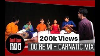 Do Re Mi - Carnatic Mix