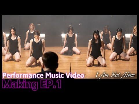 "Download ""I Am Not Alone""  Performance   -making EP1- Mp4 baru"