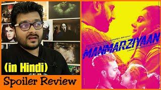 Manmarziyaan - Movie Review