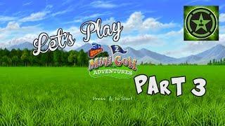 Let's Play - 3D Ultra MiniGolf Adventures 2 Part 3