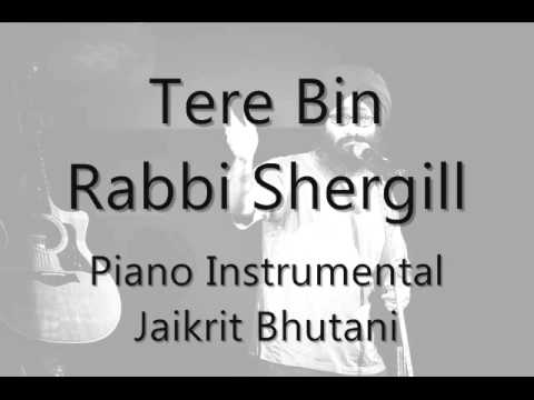 Tere Bin - Rabbi Shergill  Piano Acoustic Version video
