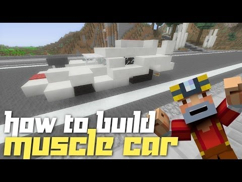 Minecraft Xbox 360: How to Build a Muscle Car!