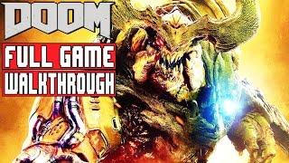 DOOM Gameplay Walkthrough Part 1 FULL GAME (1080p) DOOM 2016 FULL GAME