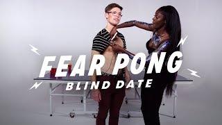 Blind Dates Play Fear Pong (Matt vs. Saysaw)   Fear Pong   Cut