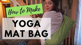 How to Make a Yoga Mat Bag| Upcycled Pillowcase