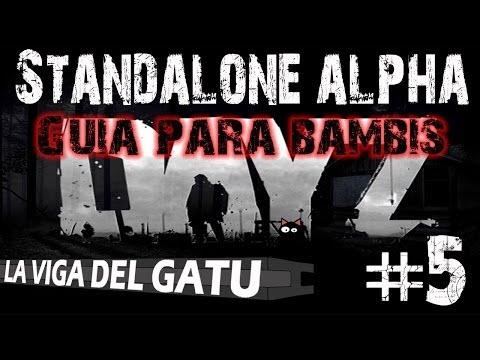 DayZ Standalone Gameplay #5 Guia para Bambis ;) (1080p - Español)