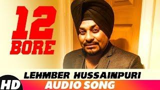 12 Bore (Full Audio) | Lehmber Hussainpuri | Latest Punjabi Song 2018 | Speed Records
