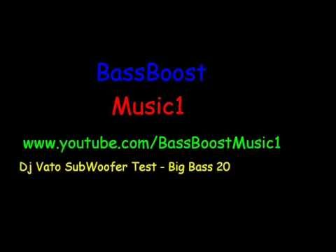 DjVato SubWoofer Test - Big Bass 20