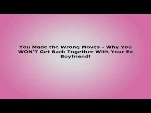 why do ex boyfriends come back