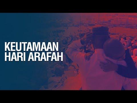 Keutamaan Hari Arafah - Ustadz Arif Usman Anugraha