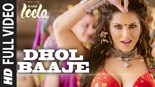 'Dhol Baaje' FULL VIDEO Song | Sunny Leone | Meet Bros Anjjan ft. Monali Thakur |Ek Paheli Leela