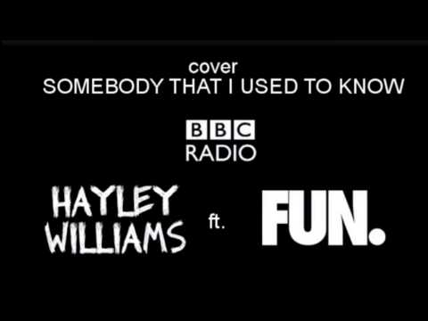 Somebody That I Used To Know - Fun. Ft. Hayley Williams video