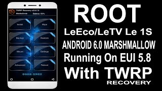 How To Root LeEco/Letv Le 1S Android 6.0 Marshmallow