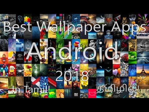 Best Wallpaper Apps For Android In 2018!