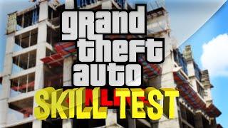 Skill Test na Construção - GTA V